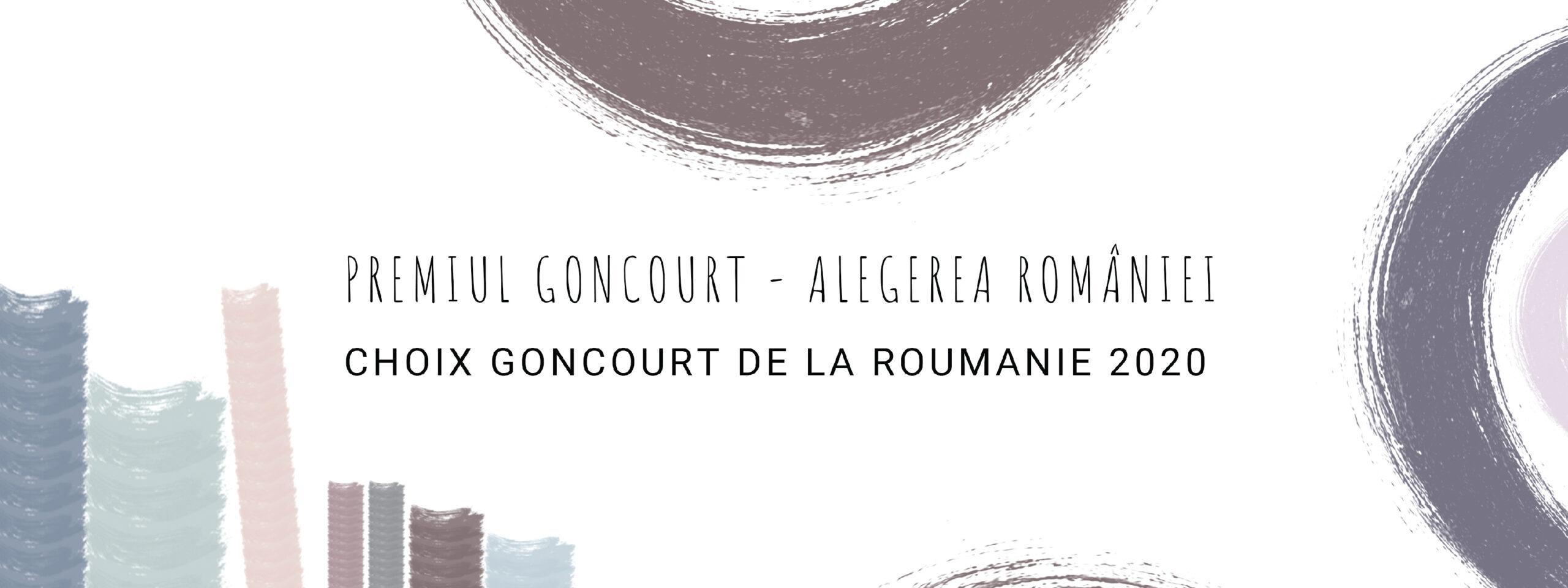 Premiul Goncourt- Alegerea României 2020