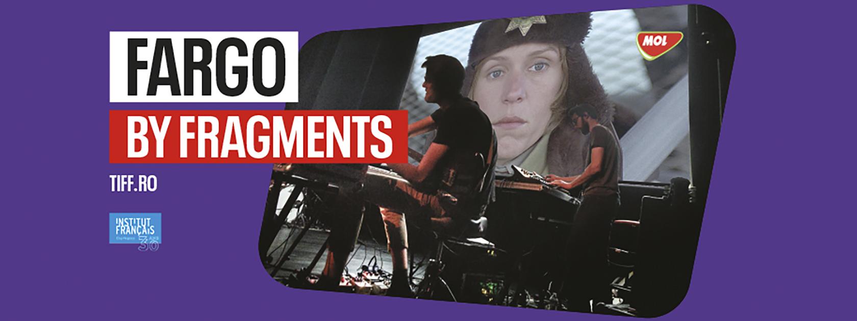 Fargo by Fragments